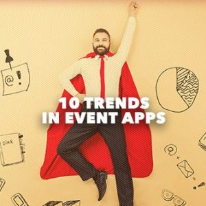 10 Trends in Event Apps